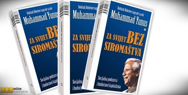 """Knjiga """"Za svijet bez siromaštva"""" nobelovca i profesora ekonomije Muhammada Yunusa za samo 63kn!"""